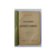 DICTIONAR GERMAN - ROMAN de MAXIMILIAN W. SCHROFF , EDITIE INTERBELICA