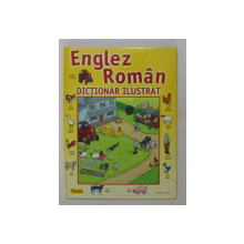 DICTIONAR ILUSTRAT ENGLEZ - ROMAN , ilustratii de ADAM PESCOTT , 2009