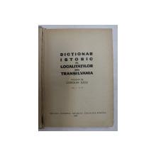 DICTIONAR ISTORIC AL LOCALITATILOR DIN TRANSILVANIA , intocmit de CORIOLAN SUCIU , VOLUMUL I - A -N , 1967 ,  PREZINTA  SUBLINIERI CU CREION COLORAT *