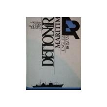 DICTIONAR MARITIM ENGLEZ ROMAN  de A. BEZIRIS, C. POPA, GH.SCURTU...