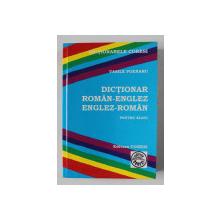 DICTIONAR ROMAN - ENGLEZ , ENGLEZ - ROMAN PENTRU ELEVI de VASILE POENARU , 2008