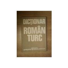 DICTIONAR ROMAN-TURC