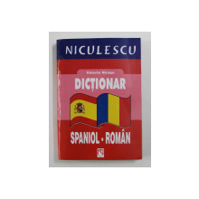 DICTIONAR SPANIOL - ROMAN de VALERIA NEAGU , 2004