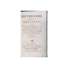 DICTIONARES DES ORIGINES, OU EPOQUES DES INVENTIONS UTILES, VOL. VI par JEAN-FRANCOIS BASTIEN - PARIS, 1777