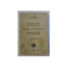 DICTIONARUL ORTOGRAFIC AL LIMBII ROMANE de STEFAN POP , 1936