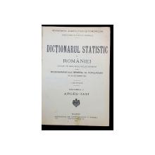 DICTIONARUL STATISTIC AL ROMANIEI - BUCURESTI, 1914