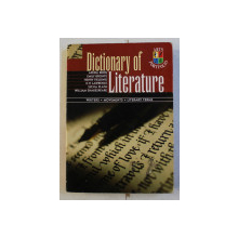 DICTIONARY OF LITERATURE  - WRITERS , MOVEMENTS , LITERARY TERMS , 1999