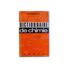 DICTIONNAIRE DE CHIMIE par L. M. GRANDERYE , 1962