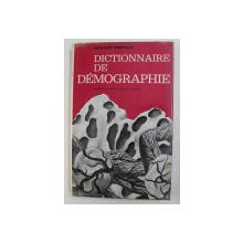 DICTIONNAIRE DE DEMOGRAPHIE par ROLAND PRESSAT , 1979