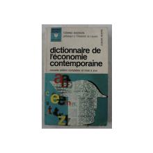 DICTIONNAIRE DE L ' ECONOMIE CONTEMPORAINE par FERNAND BAUDHUIN , 1967