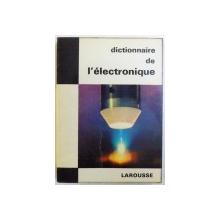 DICTIONNAIRE DE L ' ELECTRONIQUE par JEAN  - FRANCOIS ARNAUD , 1966