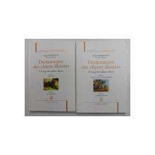 DICTIONNAIRE DES  CHIENS ILLUSTRES - A L 'USAGE DES MAITRES CULTIVES , VOLUMELE I - II par ANDRE DEMONTOY , 2012- 2013