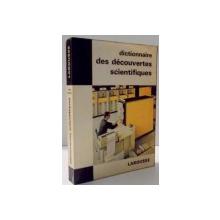 DICTIONNAIRE DES DECOUVERTES SCIENTIFIQUES par THOMAS DE GALIANA , 1968