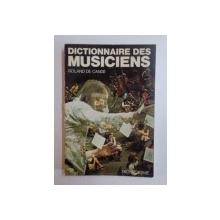 DICTIONNAIRE DES MUSICIENS de ROLAND DE CANDE , 1964