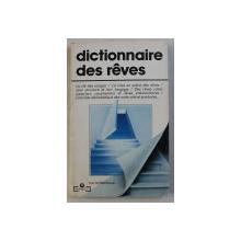 DICTIONNAIRE DES REVES par LUC UYTTENHOVE , 1982