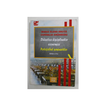 DIDACTICA DISCIPLINELOR ECONOMICE - PORTOFOLIUL SEMINARIILOR de MARIA ELENA DRUTA si CORNELIA GRUNBERG , 2006