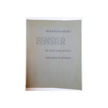 DIE BAUELEMENTE BD.I, FENSTER IN HOLZ UND METALL (FERESTE DE LEMN SI METAL) der ADOLF G. SCHNECK