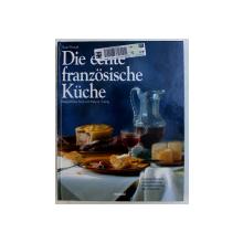 DIE ECHTE FRANZOSISCHE KUCKE von SUSI AND PETE A. EISING , 2007