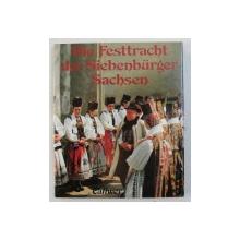 DIE FESTTRACHT DER SIEBENBURGER SACHSEN von ORTRUN SCOLA ..ANNEMARIE SCHIEL , 1987