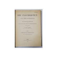 DIE INSCHRIFTEN AUS DER BUKOVINA, INSCRIPTIILE DIN BUCOVINA de Dr, EUGEN A. KOZAK - VIENA, 1903