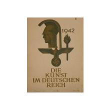 DIE KUNST IM DEUTSCHEN  REICH  1942  - PRETUL ESTE PE BUCATA