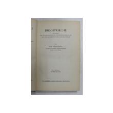 DIE OSTKIRCHE IM LICHTE DER PROTESTANTISCHEN GESCHISHTSSCHREIBUNG VON DER REFORMATION BIS ZUR GEGENWART von ERNST BENZ , 1952