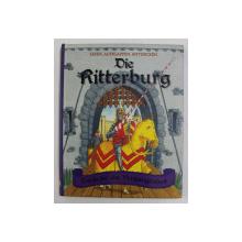 DIE RITTERBURG , CARTE PENTRU COPII , INTERACTIVA , ANII ' 2000