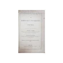 DIE ROMANISCHEN INSCHRIFTEN IN DACIEN von MICHAEL J. ACKNER und FRIEDRICH MULLER - WIEN, 1865