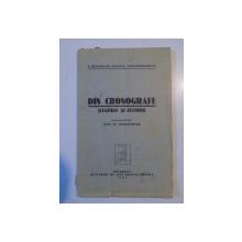 DIN CRONOGRAFE (LEGENDE SI ISTORII) publicare de EM. C. GRIGORAS  1933, CONTINE DEDICATIA AUTORULUI