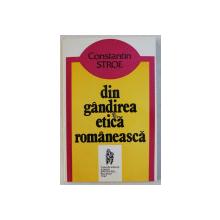 DIN GANDIREA ETICA ROMANEASCA de CONSTANTIN STROE , 1997