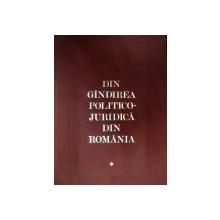 DIN GANDIREA POLITICO-JURIDICA DIN ROMANIA