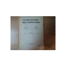 DIN ISTORICUL INSTALATIILOR TEHNICE ALE MUNICIPIULUI BUCURESTI, PARTEA I de D. LEONIDA SI N. CARANFIL, BUC. 1935