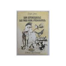 DIN ISTORISIRILE LUI MOS VUIA , PADURARUL de EUGEN JIANU , ilustratii de EUGENIA HAGIU , 1988