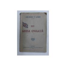 DIN LIMBA ENGLEZA de GHEORGHE V. LORAN , 1927