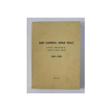 DIN LUMINA UNUI VEAC - LICEUL INDUSTRIAL ' CUZA VODA ' HUSI , 1889 -1989 , APARUTA 1989
