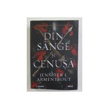 DIN SANGE SI CENUSA , roman de JENNIFER I. ARMENTROUT , 2021