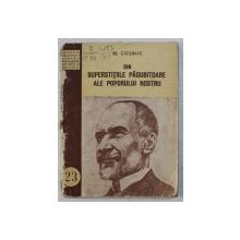 DIN SUPERSTIILE PAGUBITOARE ALE POPORULUI NOSTRU de GEORGE COSBUC , 1953