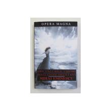 DIN VALURILE VREMII - DALL ' ONDE DWEGLI EVI de MIHAI EMINESCU , EDITIE BILINGVA ROMANA - ITALIANA , 2008