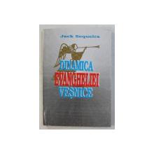 DINAMICA EVANGHELIEI VESNICE de JACK SEQUEIRA , 1996