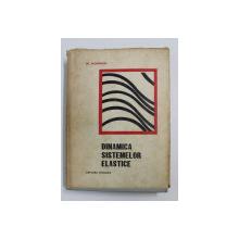 DINAMICA SISTEMELOR ELASTICE de W. NOWACKI , 1969