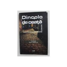 DINCOLO DE CEATA - roman de HALIL IBRAHIM OZDEMIR , 2012