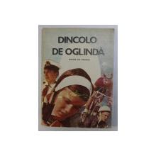 DINCOLO DE OGLINDA . PRIMII PASI IN CUNOASTEREA DE SINE de CLAUDIA ATANASIU , ELENA DAN , ETC. , 1988