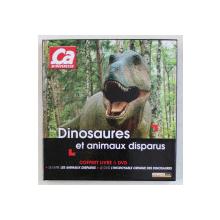 DINOSAURES ET ANIMAUX DISPARUS , COFFRET LIVRE & DVD par STEPHANE LEROY , 2010
