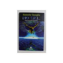 DIO S.R.L. - CRONICA UNEI INVAZII EXTRATERESTRE de ROBERTO QUAGLIA , 1998