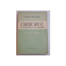 DIRIJORUL ANSAMBLULUI DE AMATORI , ORCHESTRA - FANFARA de MARCU CHR. BORIS , 1957