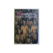 DISCOVERING CHINA , 50 AMAZING PLACES IN CHINA , 2010