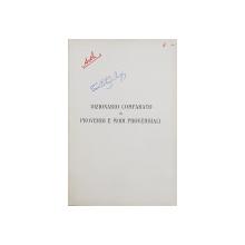 DIZIONARIO COMPARATO DI PROVERBI E MODI PROVERBIALI di AUGUSTO ARTHABER , 1929 , DIN BIBLIOTECA LUI TACHE PAPAHAGI *