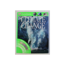 DK EYEWITNESS , CLIMATE CHANGE by JOHN WOODWARD , 2008 *CONTINE CD