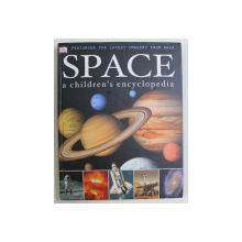DK , FEATURING THE LATEST IMAGERY FROM NASA , SPACE , A CHILDREN ' S ENCYCLOPEDIA , 2010