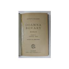 DOAMNA BOVARY - roman de GUSTAVE FLAUBERT , EDITIE INTERBELICA